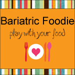 bariatric-foodie150